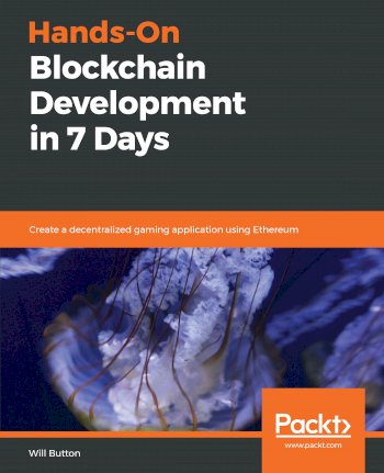 Book cover for Hands-On Blockchain Development in 7 Days:  Create a decentralized gaming application using Ethereum a book by Will  Button