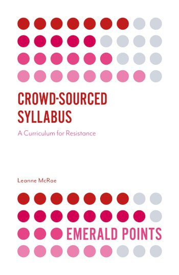 Book cover for Crowd-Sourced Syllabus:  A Curriculum for Resistance a book by Leanne  McRae