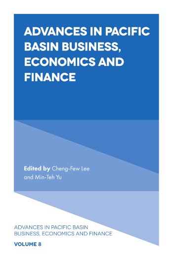 Book cover for Advances in Pacific Basin Business, Economics and Finance a book by ChengFew  Lee, Professor MinTeh  Yu
