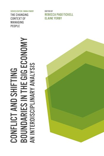 Book cover for Conflict and Shifting Boundaries in the Gig Economy:  An Interdisciplinary Analysis a book by Rebecca  PageTickell, Elaine  Yerby