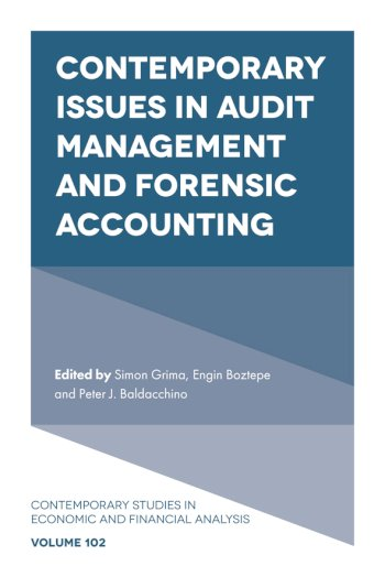 Book cover for Contemporary Issues in Audit Management and Forensic Accounting a book by Simon  Grima, Engin  Boztepe, Peter J. Baldacchino