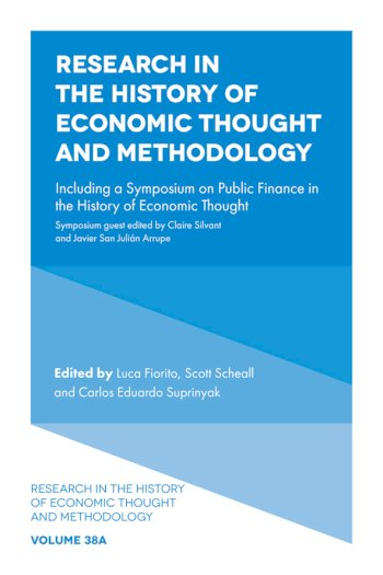 Book cover for Research in the History of Economic Thought and Methodology:  Including a Symposium on Public Finance in the History of Economic Thought a book by Luca  Fiorito, Scott  Scheall, Carlos Eduardo Suprinyak