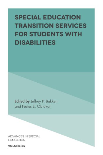 Book cover for Special Education Transition Services for Students with Disabilities a book by Jeffrey P. Bakken, Festus E. Obiakor
