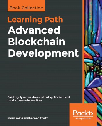 Book cover for Advanced Blockchain Development:  Build highly secure, decentralized applications and conduct secure transactions a book by Imran  Bashir, Narayan  Prusty