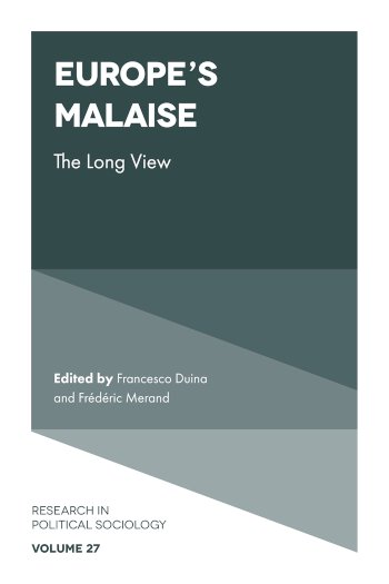 Book cover for Europe's Malaise:  The Long View a book by Dr Francesco  Duina, Dr Frdric  Merand
