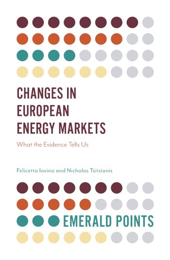 Book cover for Changes in European Energy Markets:  What the Evidence Tells Us a book by Felicetta  Iovino, Nicholas  Tsitsianis