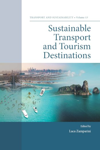 Book cover for Sustainable Transport and Tourism Destinations a book by Luca  Zamparini