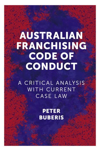 Book cover for Australian Franchising Code of Conduct:  A Critical Analysis with Current Case Law a book by Peter  Buberis