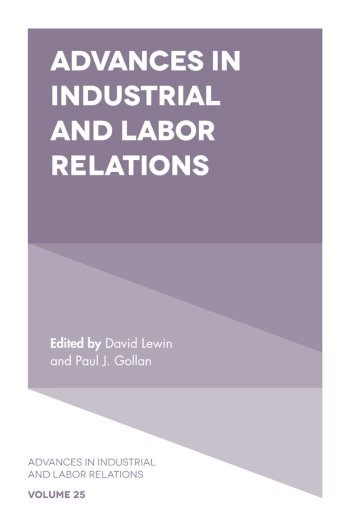 Book cover for Advances in Industrial and Labor Relations a book by David  Lewin, Paul J. Gollan