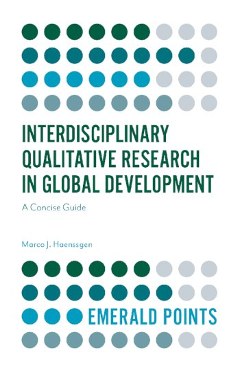 Book cover for Interdisciplinary Qualitative Research in Global Development:  A Concise Guide a book by Marco J. Haenssgen