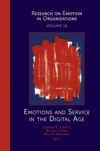 Book cover for Emotions and Service in the Digital Age a book by Charmine E. J. Hrtel, Wilfred J. Zerbe, Neal M. Ashkanasy