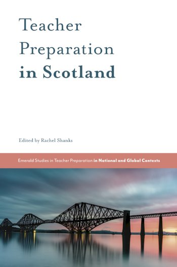 Book cover for Teacher Preparation in Scotland a book by Rachel  Shanks