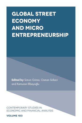 Book cover for Global Street Economy and Micro Entrepreneurship a book by Simon  Grima