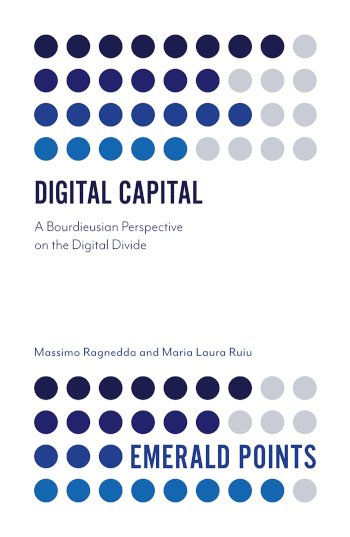 Book cover for Digital Capital:  A Bourdieusian Perspective on the Digital Divide a book by Massimo  Ragnedda, Maria Laura Ruiu