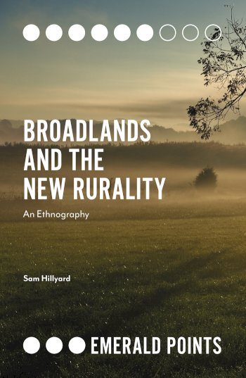 Book cover for Broadlands and the New Rurality:  An Ethnography a book by Sam  Hillyard