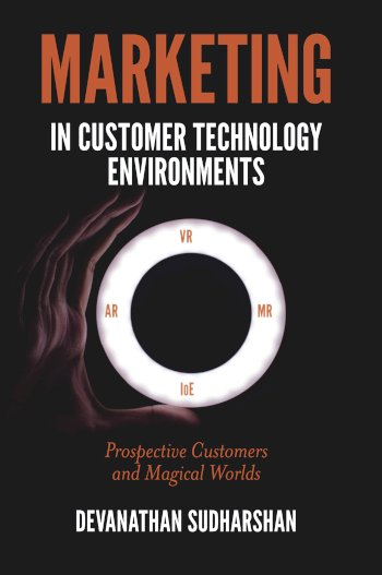 Book cover for Marketing in Customer Technology Environments:  Prospective Customers and Magical Worlds a book by Devanathan  Sudharshan