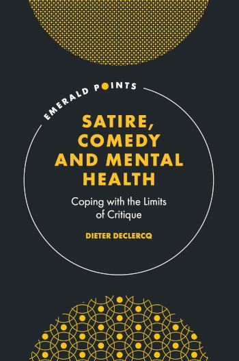 Book cover for Satire, Comedy and Mental Health:  Coping with the Limits of Critique a book by Dieter  Declercq
