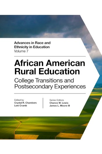 Book cover for African American Rural Education:  College Transitions and Postsecondary Experiences a book by Crystal R. Chambers, Loni  Crumb