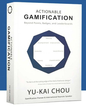 Book cover for Actionable Gamification:  Beyond Points, Badges, and Leaderboards, a book by Yukai  Chou