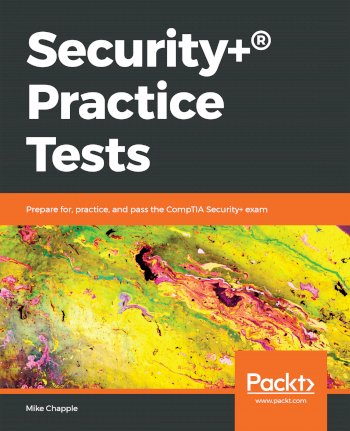 Book cover for Security+® Practice Tests:  Prepare for, practice, and pass the CompTIA Security+ exam a book by Mike  Chapple