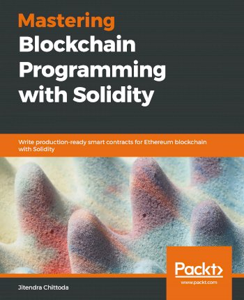 Book cover for Mastering Blockchain Programming with Solidity:  Write production-ready smart contracts for Ethereum blockchain with Solidity a book by Jitendra  Chittoda
