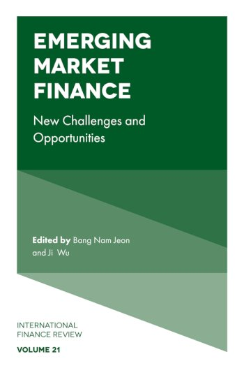 Book cover for Emerging Market Finance:  New Challenges and Opportunities a book by Bang Nam Jeon, Ji  Wu