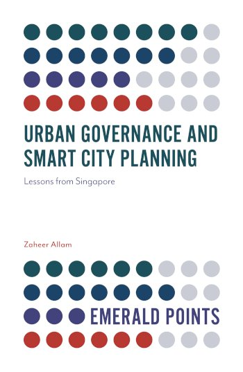 Book cover for Urban Governance and Smart City Planning:  Lessons from Singapore a book by Zaheer  Allam