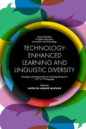 Book cover for Technology-Enhanced Learning and Linguistic Diversity:  Strategies and Approaches to Teaching Students in a 2nd or 3rd Language a book by Dr. PatrickAndr  Mather
