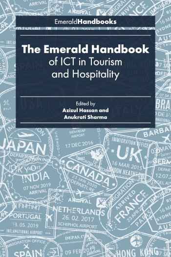 Book cover for The Emerald Handbook of ICT in Tourism and Hospitality a book by Azizul  Hassan, Anukrati  Sharma