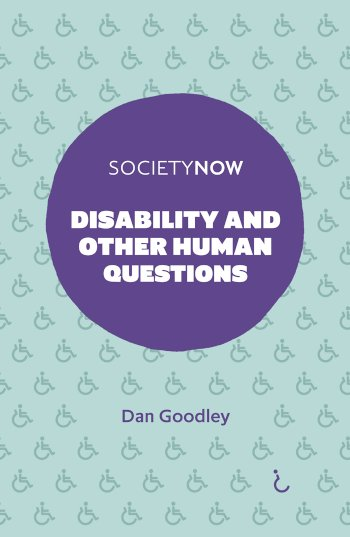 Book cover for Disability and Other Human Questions a book by Dan  Goodley