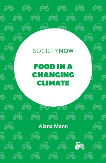 Book cover for Food in a Changing Climate, a book by Alana  Mann