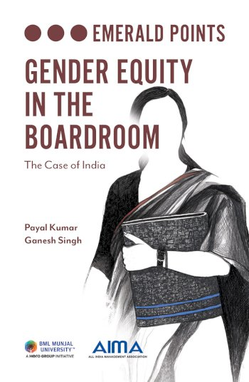 Book cover for Gender Equity in the Boardroom:  The Case of India a book by Payal  Kumar, Dr Ganesh  Singh