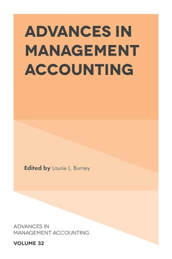 Book cover for Advances in Management Accounting a book by Laurie L. Burney