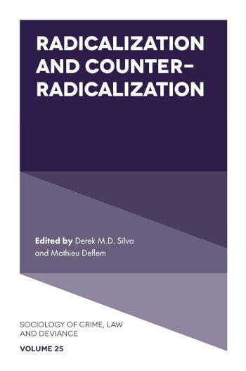 Book cover for Radicalization and Counter-Radicalization a book by Derek M. D. Silva, Mathieu  Deflem