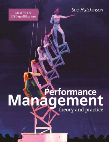 Book cover for Performance Management:  Theory and Practice a book by Susan  Hutchinson