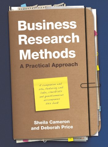 Book cover for Business Research Methods:  A Practical Approach a book by Sheila  Cameron, Deborah  Price