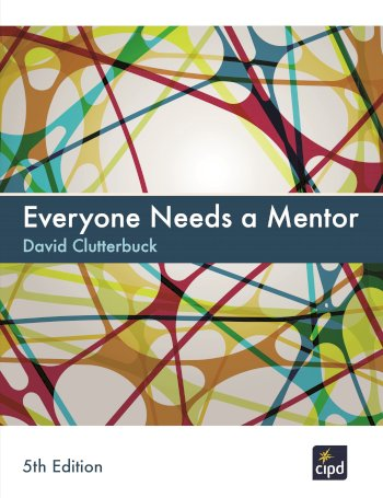 Book cover for Everyone Needs A Mentor, a book by David  Clutterbuck