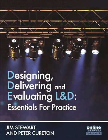Book cover for Designing, Delivering and Evaluating L&D:  Essentials for Practice, a book by Jim  Stewart, Peter  Cureton