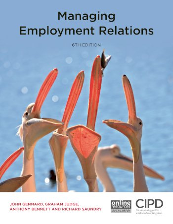 Book cover for Managing Employment Relations a book by John  Gennard, Graham  Judge, Tony  Bennett, Richard  Saundry