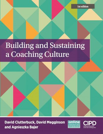Book cover for Building and Sustaining a Coaching Culture a book by David  Clutterbuck, David  Megginson, Agnieszka  Bajer