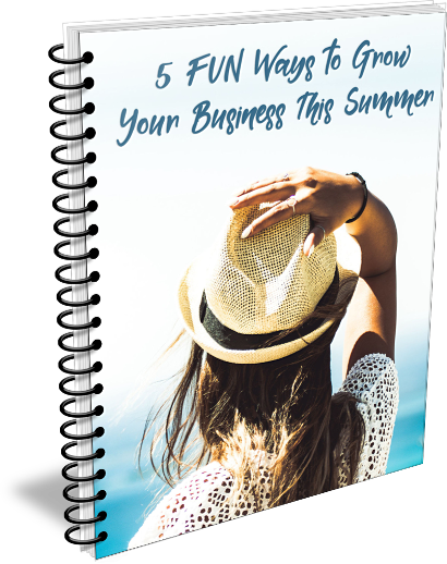 5 Fun Ways to Grow Your Business This Summer eCover