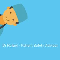 Dr Rafael - Patient Safety Advisor