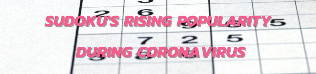 Sudoku's Rising Popularity During Coronavirus  2