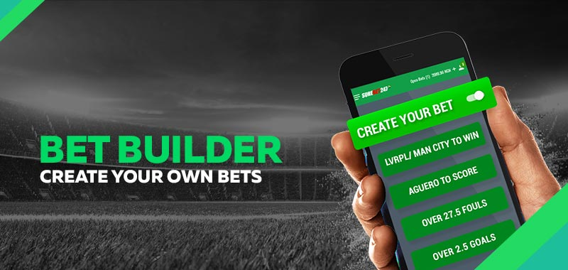 Bet Builder - Create Your Bet