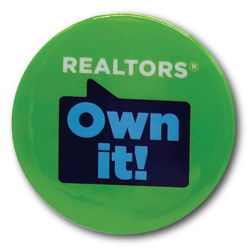 REALTORS® Own It! Round Cello Buttons (Special Order) Cellos,Campaigns,Buttons,Pins,Safetys