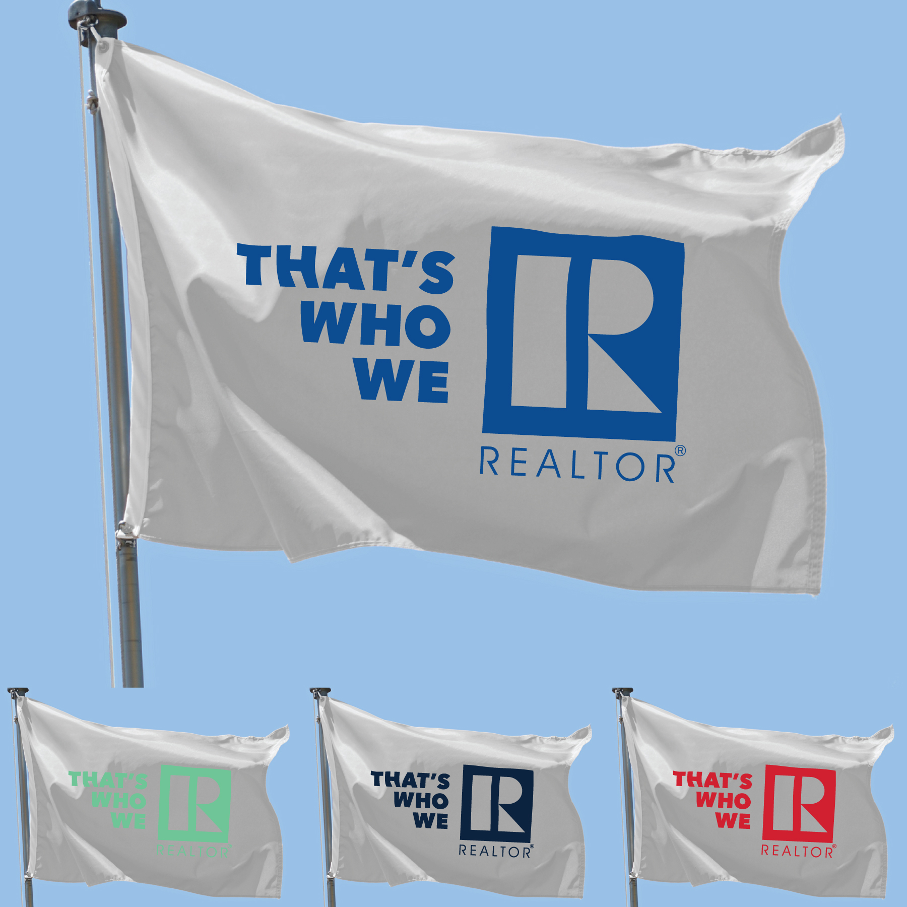 """That's Who We R"" Nylon Flag Flags,Realtors,Partys,banners,poles,signs,Twwr"