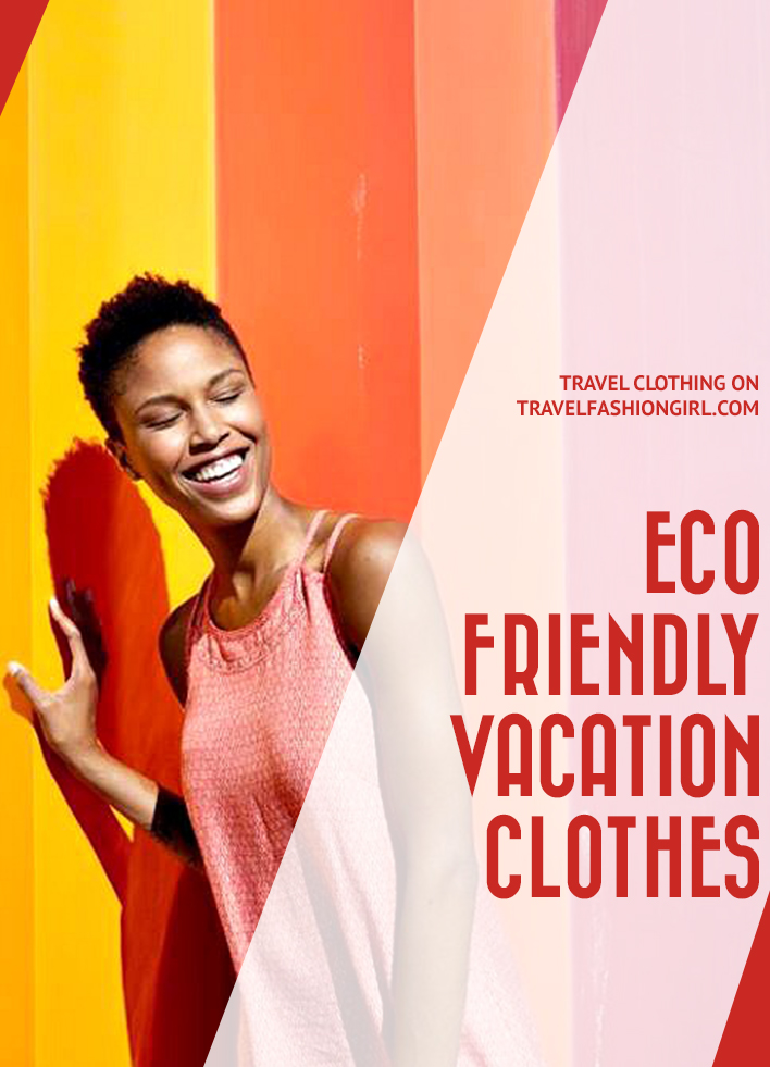 eco-friendly-vacation-clothes