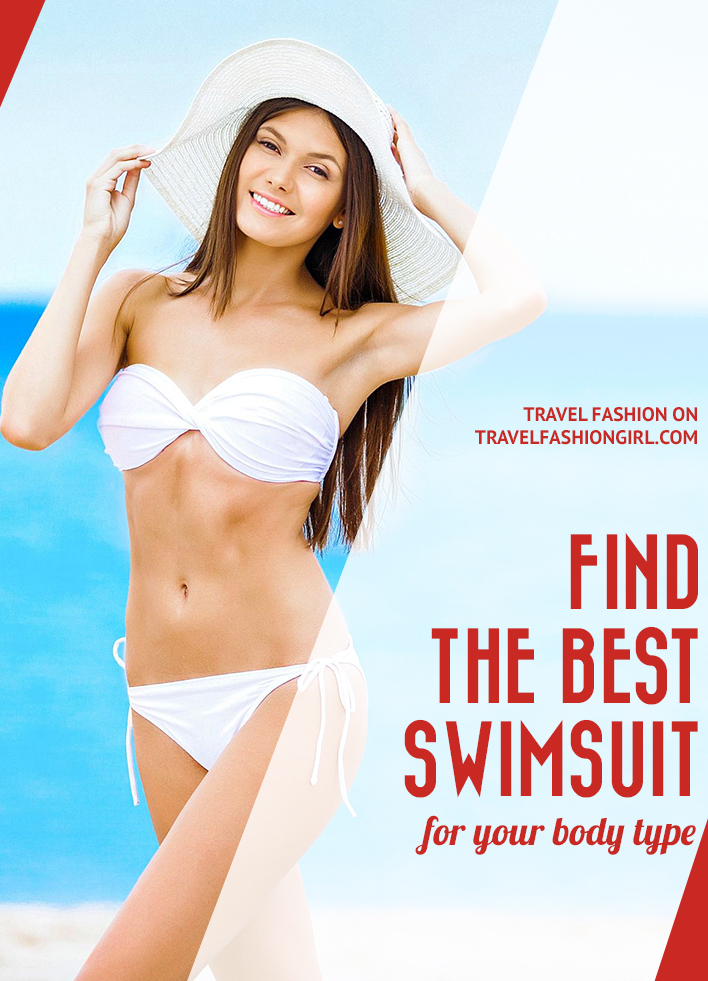 Tips And Tricks To Find The Best Swimsuit For Your Body Type