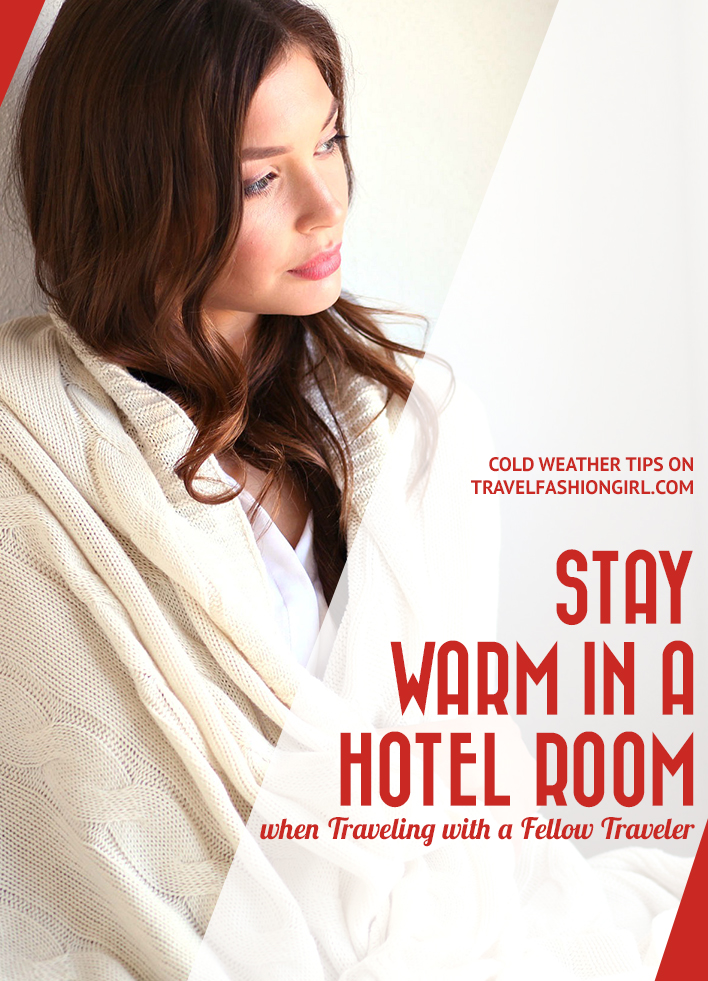 how-to-stay-warm-in-a-hotel-room