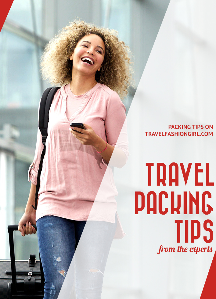 3f30f1da4ebbb 60 Packing Tips from the Travel Experts